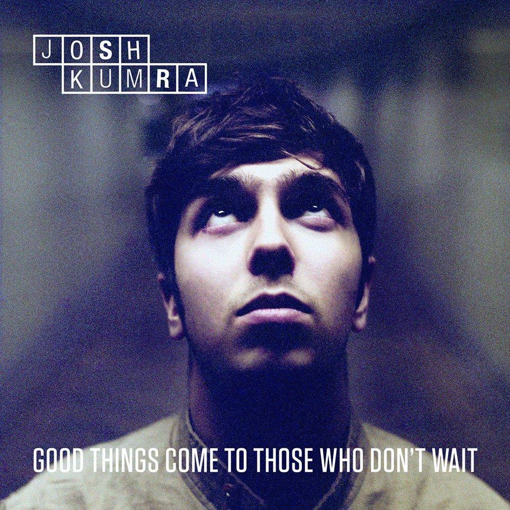 Josh Kumra – Good Thing Come To Those Who Don't Wait: Junge Songwriterkunst aus Großbritannien