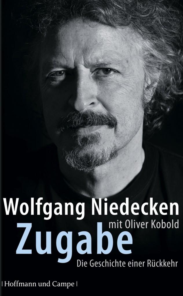 """Die Reise geht weiter: Wolfgang Niedecken """"Zugabe – Die Geschichte einer Rückkehr"""""""