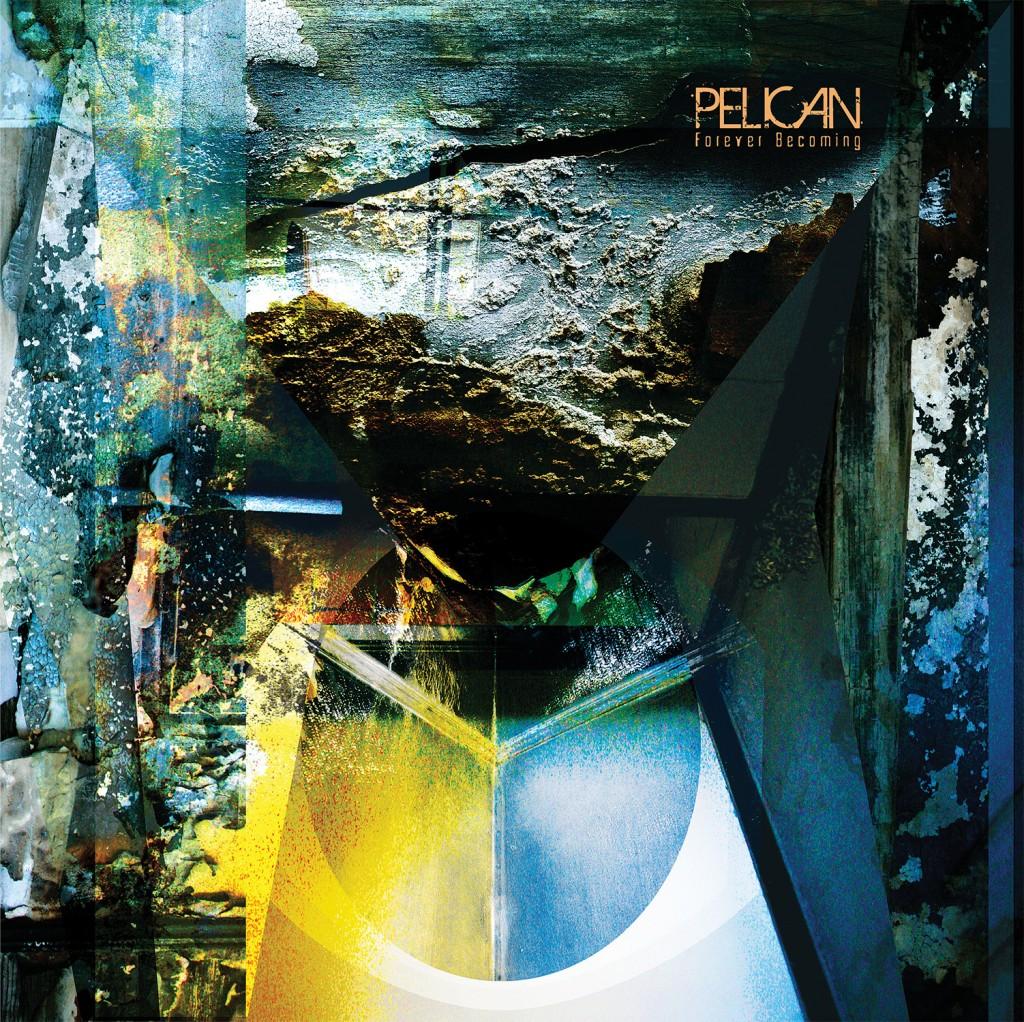 """Pelican breiten auf """"Forever Becoming"""" ihre Flügel aus!"""