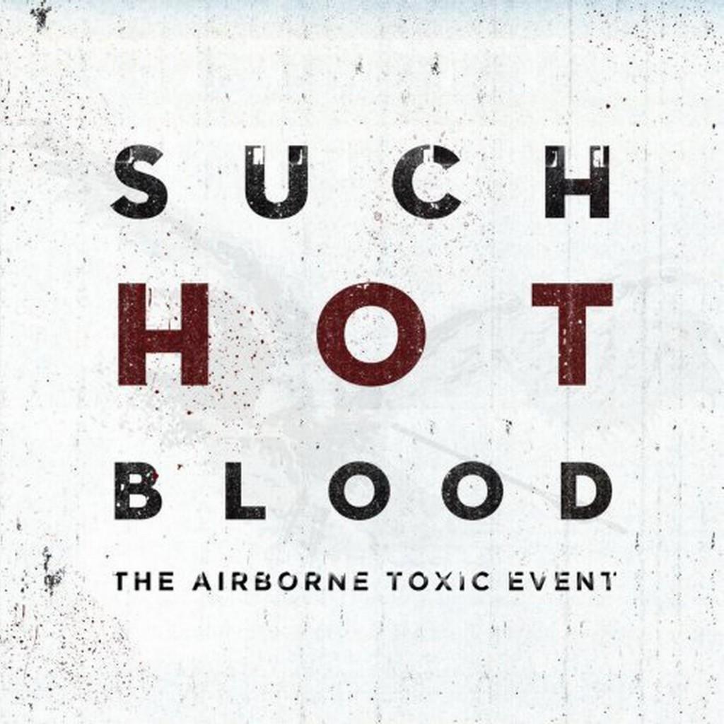 The Airborne Toxic Event lassen auch in ihrem dritten Longplayer