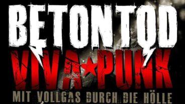 Betontod: Viva Punk – Mit Vollgas Durch Die Hölle