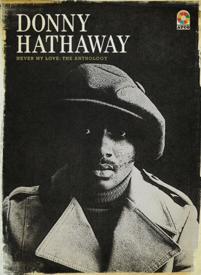 Donny-Hathaway_NeverMyLove_Cover-px400