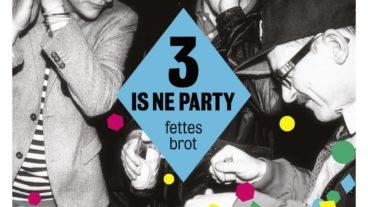 """Fettes Brot erklären uns die Mathematik der Musik: """"3 is ne Party"""""""