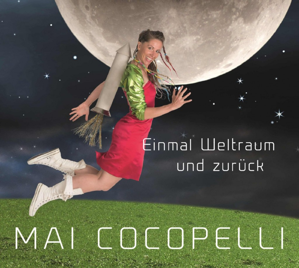 Mai Cocopelli – Einmal Weltraum und zurück: Poetischer Weltraum-Pop für kleine und große Kinder