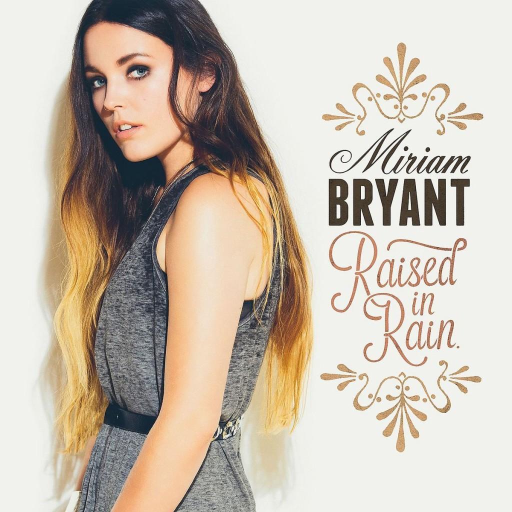 Miriam Bryant – Raised In Rain: Eine starke Stimme kämpft sich durch überambitionierte Arrangements