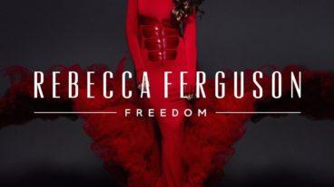 Rebecca Ferguson – Freedom: Die britische Sängerin überzeugt erneut mit kraftvollem Soul und R´n´B