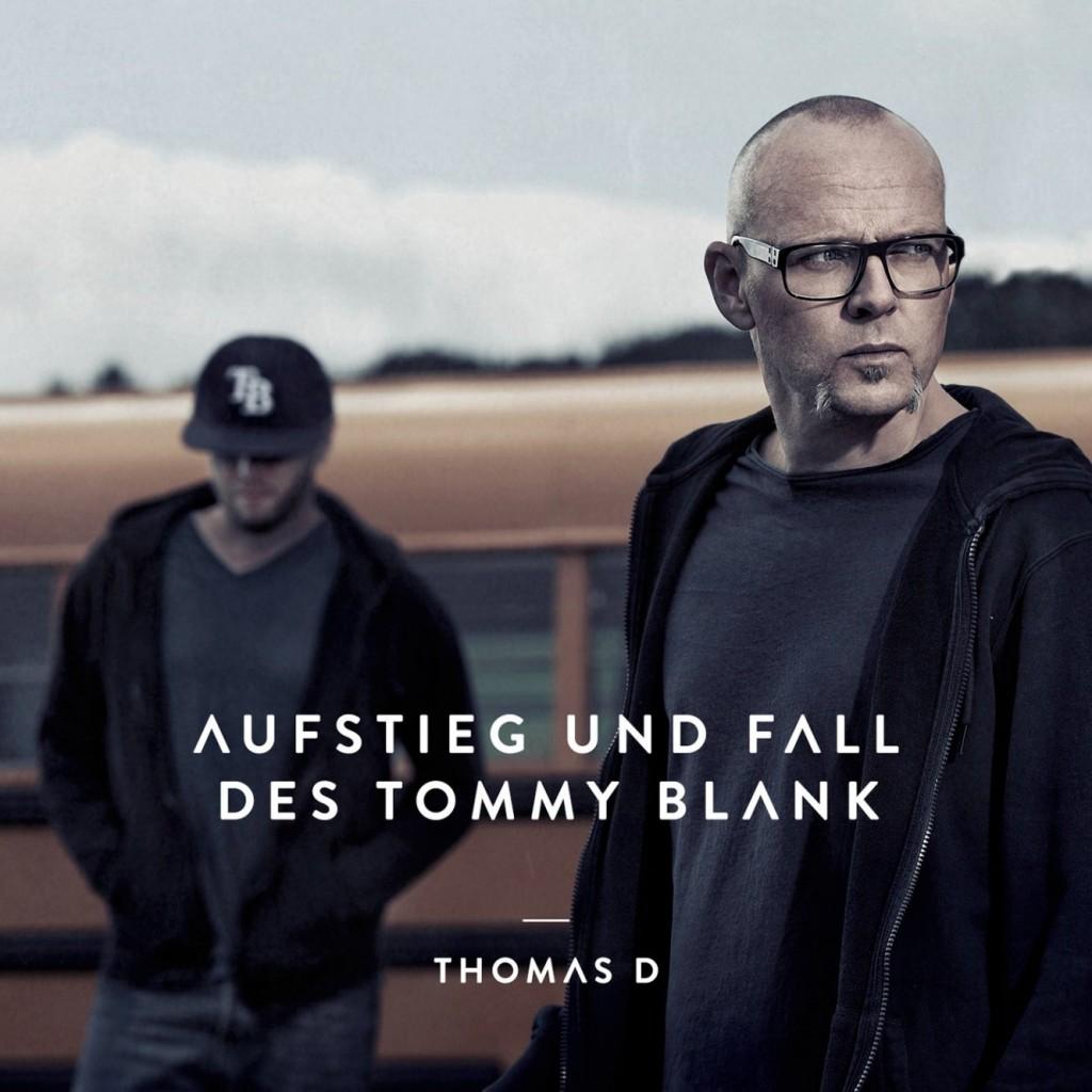 """Thomas D erzählt mit vielen Gästen vom """"Aufstieg und Fall des Tommy Blank"""""""