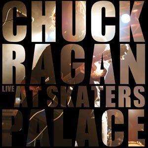 """Chuck Ragan – """"Live At Skaters Palace"""" / Wie gut will der denn noch werden?!"""