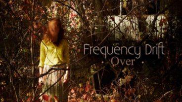 """Frequency Drift erfüllen mit """"Over"""" alle Erwartungen!"""