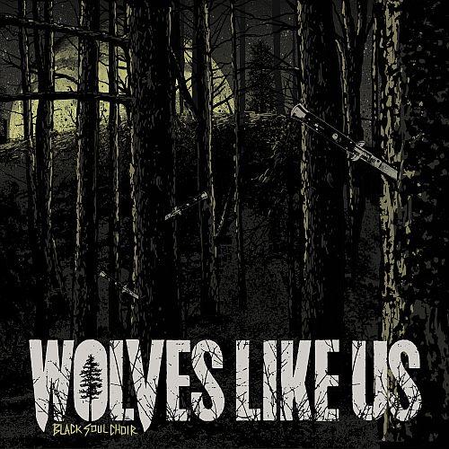 """Wolves Like Us setzen mit """"Black Soul Choir"""" ihren Weg fort"""