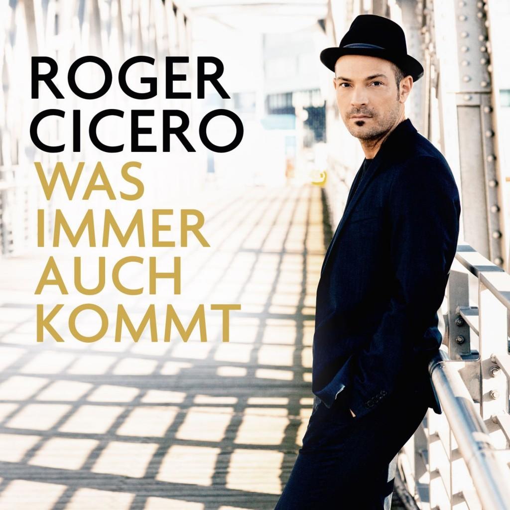 """""""Was immer auch kommt"""": Roger Cicero kann auch ohne Bigband Großes leisten"""