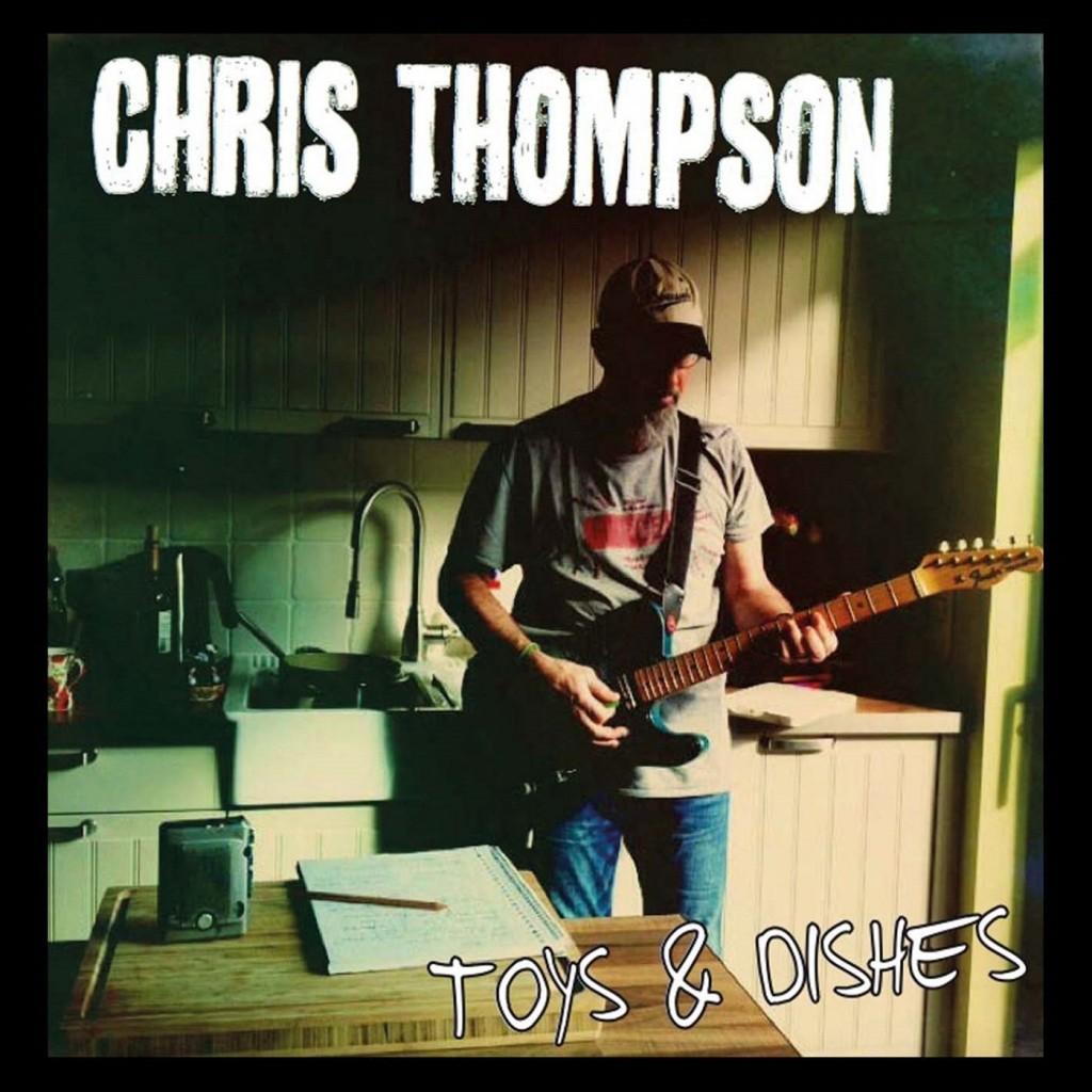 """Chris Thompson – der alte Recke zeigt sich weiter rockig und wirbelt zwischen """"Toys & Dishes"""""""