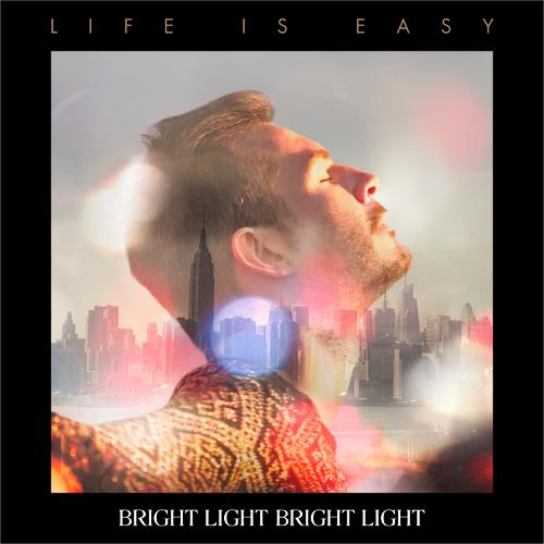 BRIGHT LIGHT BRIGHT LIGHT veröffentlicht neues Album