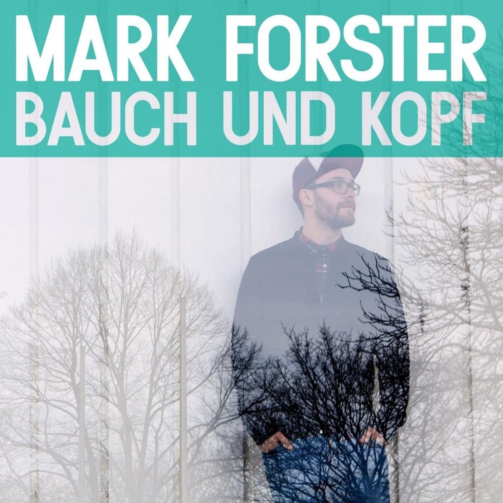 Mark Forster macht ein zweites Album mit Herz und Verstand