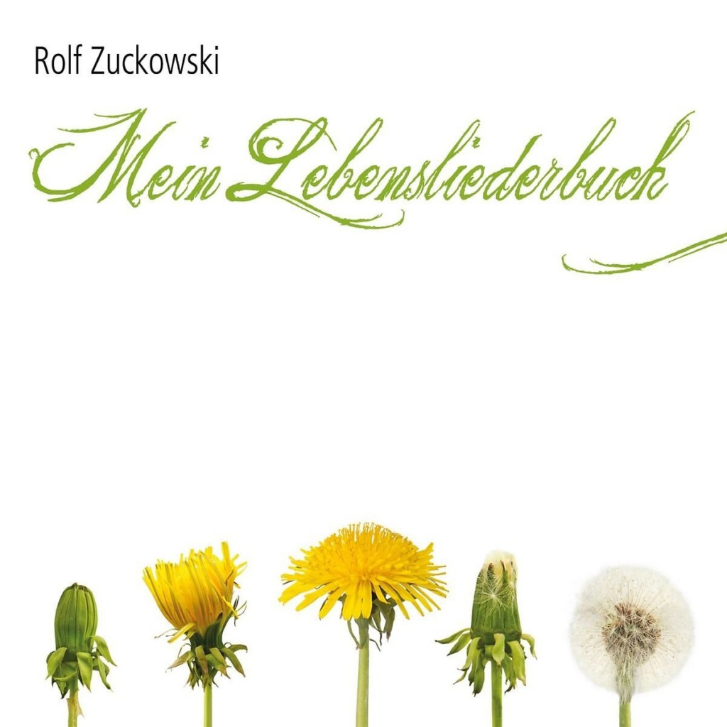 Rolf Zuckowski – Mein Lebensliederbuch: Zuckowskis persönliches Best-Of Album für erwachsene Hörer