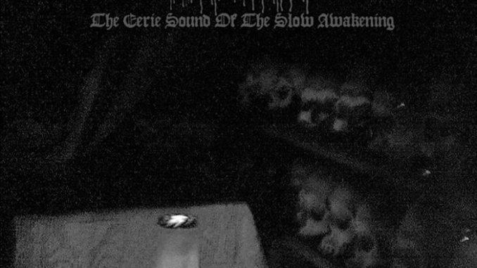 Deathrow - The Eerie Sound Of The Slow Awakening