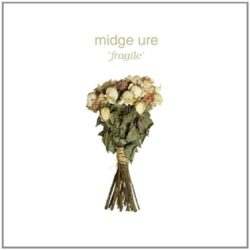 Midge Ure Fragile bei Amazon bestellen