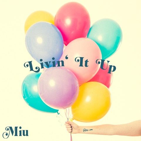 """Miu steht irgendwo zwischen Pop, einer Prise Jazz und würzigem Soul – Video zu """"Livin' It Up"""""""