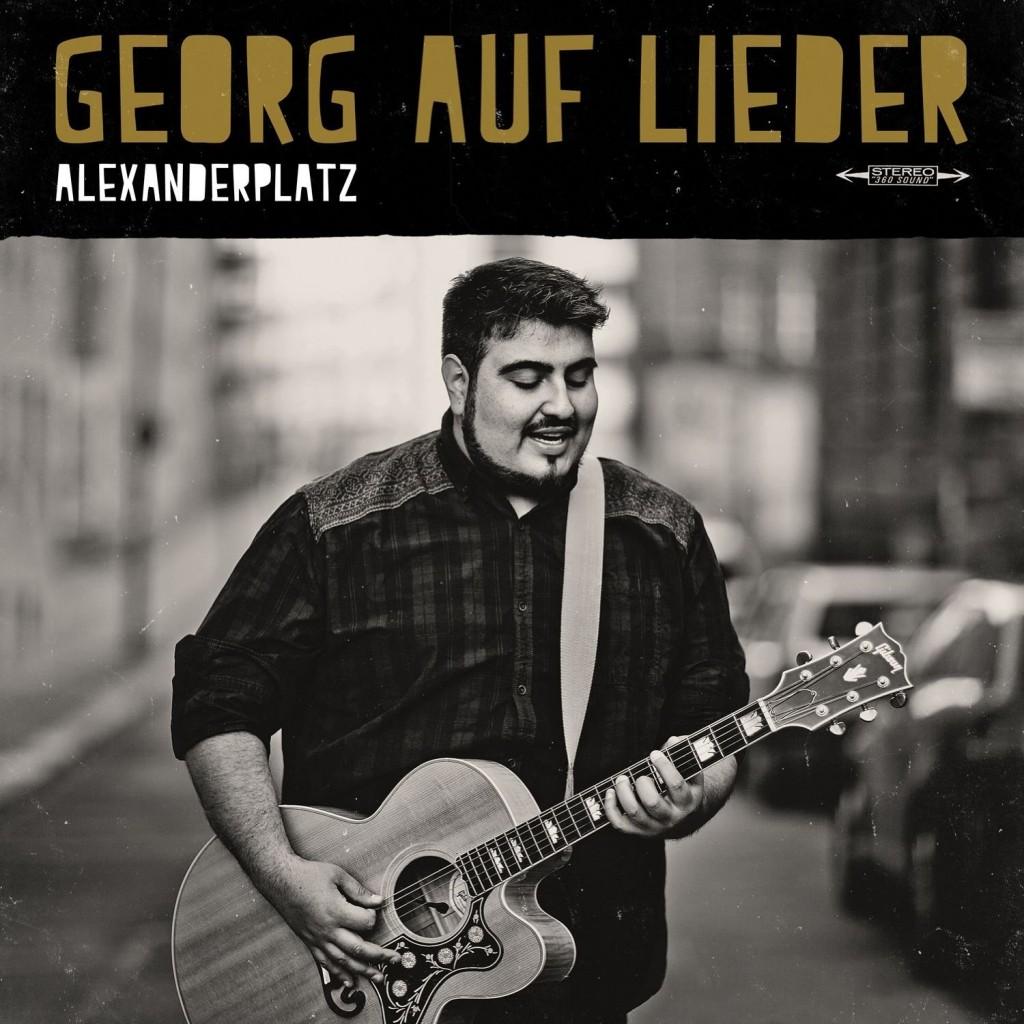 """Georg Auf Lieder geht seinen Weg vom """"Alexanderplatz"""" in Richtung Festivals und Clubs"""