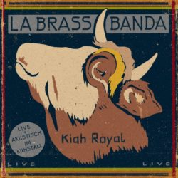 LaBrassBanda Kiah Royal bei Amazon bestellen