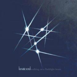 Lunatic Soul Walking on a Flashlight Beam bei Amazon bestellen