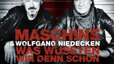 Ein Gipfeltreffen zweier deutscher Rocklegenden: Maschine & Wolfgang Niedecken