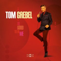 Tom Gaebel So Good To Be Me bei Amazon bestellen