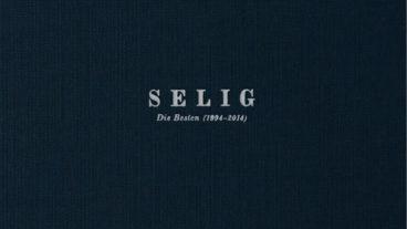 """Selig zelebrieren """"Die Besten 1994 – 2014"""""""