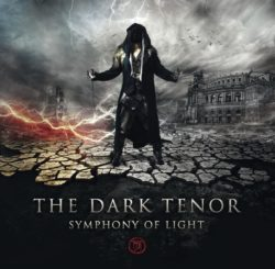 The Dark Tenor Symphony Of Light bei Amazon bestellen