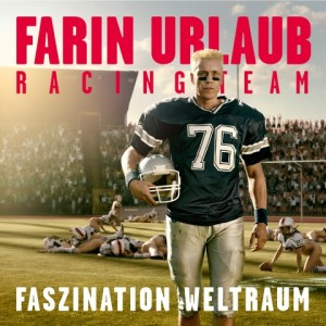 Farin Urlaub Racing Team Faszination Weltraum CD Cover