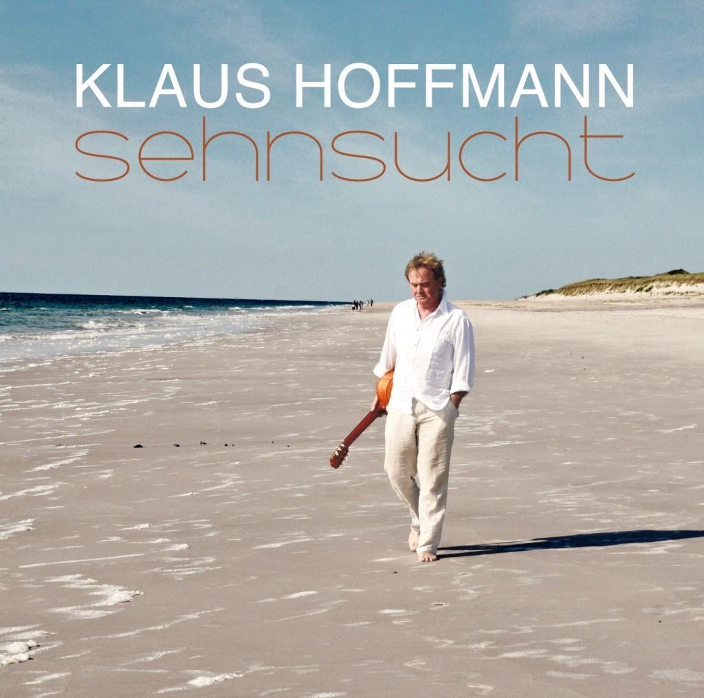 """Klaus Hoffmann und """"Sehnsucht"""" – ein Album im Stil alter Liedermacherkunst"""