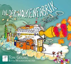 Toni Geiling & das Wolkenorchester In der Wolkenfabrik bei Amazon bestellen