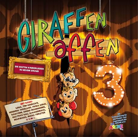 """""""Giraffenaffen 3"""" – es ist wieder Zeit für Kinderlieder in pfiffiger Interpretation"""
