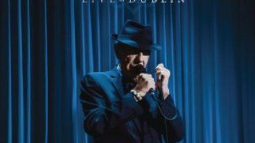 """Leonard Cohen auf Welttournee: das 3-CD-Set """"Live In Dublin"""""""