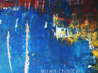 Milky_Chance_Sadnecessary_Special_Edition