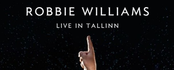 Robbie Williams Live In Tallinn 2013 DVD Cover