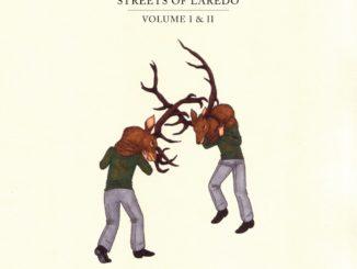 Streets of Laredo Volume I & II CD Cover 2014