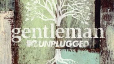 "Gentleman als erster Reggae-Musiker bei ""MTV unplugged"""