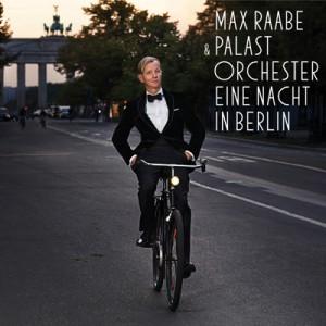Max Raabe Eine Nacht in Berlin CD Cover