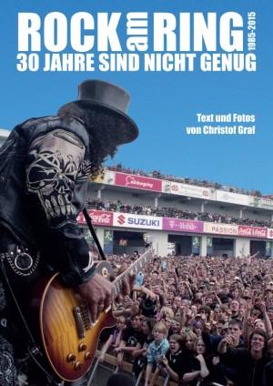 Rock am Ring Buch 30 Jahre sind nicht genug Christop Graf