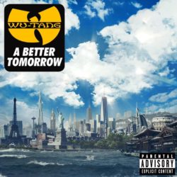 Wu-Tang Clan  A Better Tomorrow bei Amazon bestellen