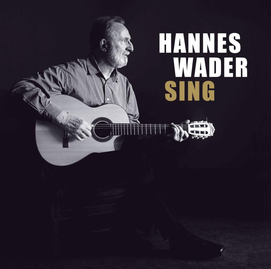 """Hannes Wader verstummt noch lange nicht: """"Sing"""""""