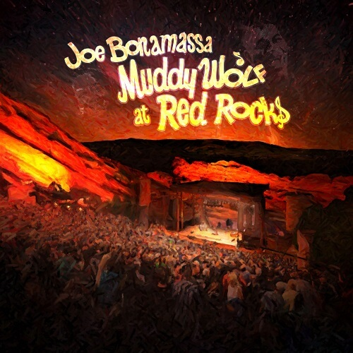 "Joe Bonamassa am legendären Spielort: ""Muddy Wolf at Red Rocks"""