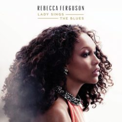 Rebecca Ferguson Lady Sings The Blues bei Amazon bestellen