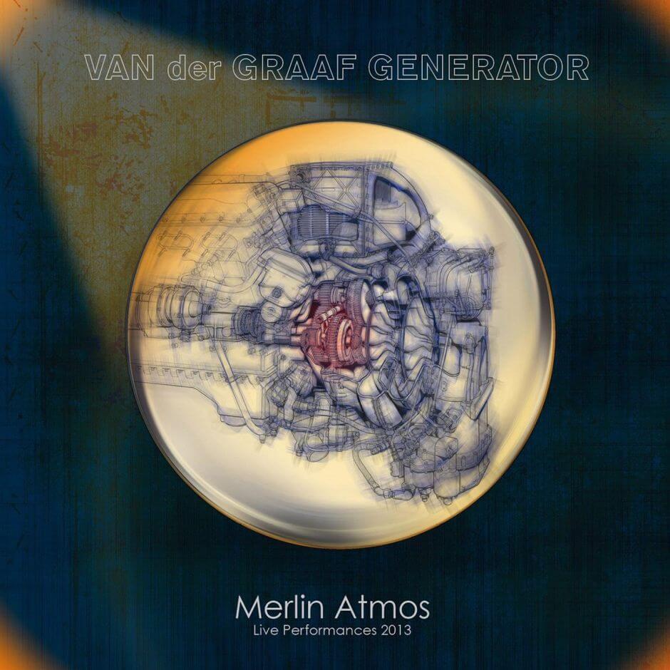 """""""Merlin Atmos"""" – neues Livealbum von Van Der Graaf Generator"""