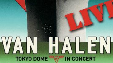 """Van Halen Live-Album – """"Tokyo Dome In Concert"""" am 27. März!"""