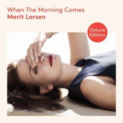 Marit Larsen When The Morning Comes bei Amazon bestellen