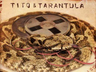 Tito Tarantula_Lost Tarantism