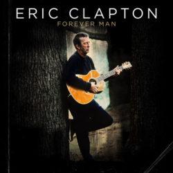 Eric Clapton Forever Man bei Amazon bestellen
