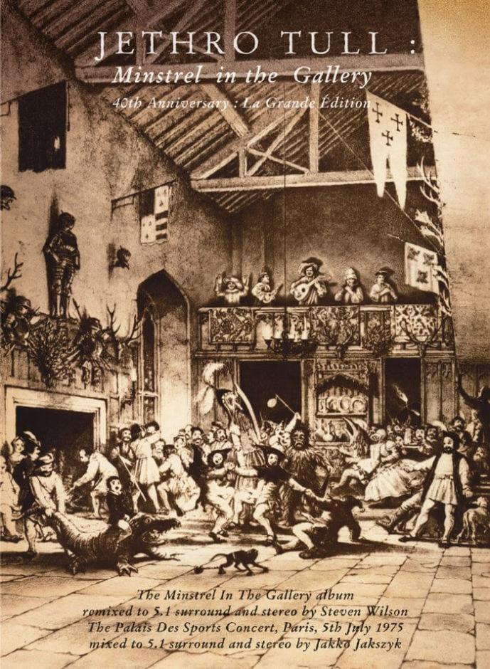 """Jethro Tull: """"Minstrel In The Gallery – 40th Anniversary La Grandé Edition"""""""